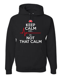 Keep Calm And Ok Not That Calm Emt Humor Unisex Graphic Hooded Sweatshirt