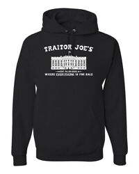 Traitor Joeand039s Where Everything Is For Sale Political Unisex Hooded Sweatshirt