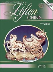 Collectors Encyclopedia Of Lefton China Indentification And By Loretta Delozier