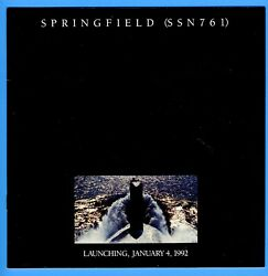Uss Springfield Ssn-761 Launching Program January 4, 1992 - 10 Pages