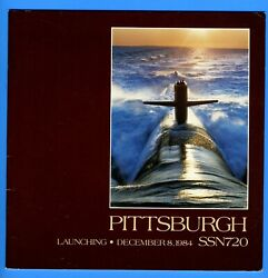 Uss Pittsburgh Ssn-720 Launching Program December 8, 1984 - 10 Pages