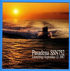 Uss Pasadena Ssn-752 Launching Program September 12, 1987 - 10 Pages
