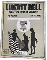 Vintage Wwi Sheet Music 1917 Liberty Bell Itandrsquos Time To Ring Again Mohr Goodwin