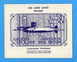 Uss Sand Lance Ssn-660 Launching Program November 11, 1969 - 5 Pages When Opened