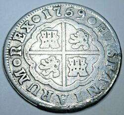 1759 Spanish Silver 2 Reales Antique 1700and039s Colonial Cross Pirate Treasure Coin