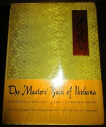 The Masters' Book Of Ikebana Richie And Weatherby 1966 1st Tipped-in Color Plates