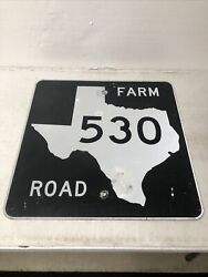 Authentic Retired Texas Farm Road 530 Highway Street Sign