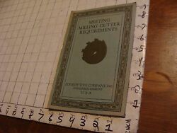 Orig Tool Catalog Meeting Milling Cutter Requirements Lovely Toll Co. 1929 16pg