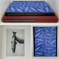 Ten Days Sport On Salmon Rivers Dean Sage Limited Edition With Original Etchings