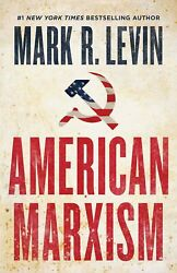 American Marxism By Mark R. Levin Hardcover – July ,2021