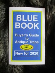 Trap Collectorand039s Blue Book New For 2020 - Antique / Newhouse Traps