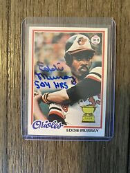 Eddie Murray 1978 Topps Signed Auto Rc Rookie Card 36 W/ Inscription 504 Hr