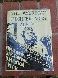 American Fighter Aces Album Edited By William N. Hess 1979 Second Printing