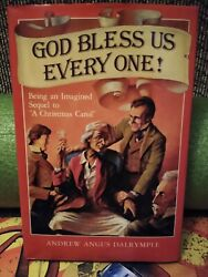 God Bless Us Every One By Andrew Angus Dalrymple