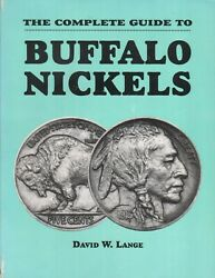 Book - The Complete Guide To Buffalo Nickels - First Edition, Signed