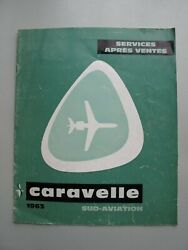 Caravelle Brochure Sud Aviation 1963 The After-sales Service
