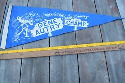 """2 Vintage Gene Autry And Champ """"back In The Saddle Again"""" Blue Pennant"""