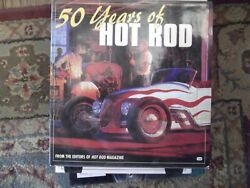 50 Years Of Hot Rods From The Editors Of Hot Rod Magazine Hardback Like New Book