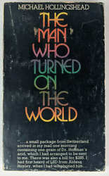 Michael Hollingshead The Man Who Turned On The World 1973