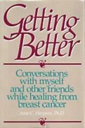 Getting Better Conversations With Myself And Other Friends While Healing From