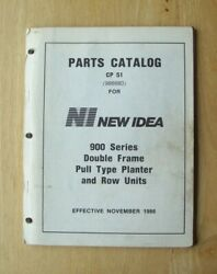 New Idea 900 Series Double Frame Pull Type Planter Parts Catalog Manual