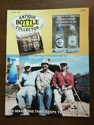 Antique Bottle And Glass Collector Magazine October 2007 Vol. 24 No. 6
