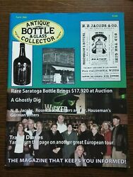 Antique Bottle And Glass Collector Magazine April 2008 Vol. 24 No. 12