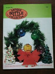 Antique Bottle And Glass Collector Magazine December 1998 Vol. 15 No. 8
