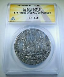 Reygersdahl Shipwreck 1743 Mexico Silver 8 Reales Antique Xf 1700and039s Dollar Coin