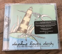 Daphne Loves Derby On Strength Of All Convinced [new/sealed Cd - 2005]