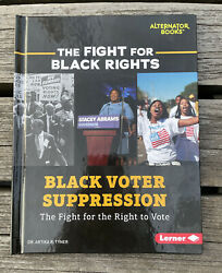 Black Voter Suppression: The Fight For The Right To Vote Hardcover