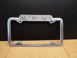 Bell Auto Parts 1940-1955 California License Plate Frame New