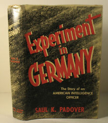 Wwii Oss In Germany Saul K. Padover Inscribed Signed By Author First Edition Dj