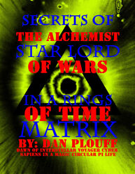 Secrets Alchemist Star Lord Of Wars In A Rings Of Time Matrix Young Adult Battle