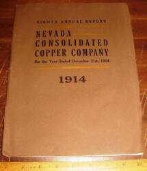 Nevada Consolidated Copper Co 8th Annual Report 1914 Eureka Hecla Liberty Mining