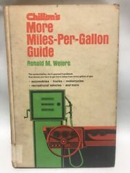 Chilton's More Miles Per Gallon Guide By Ronald M. Weiers 1974, Hardcovershop