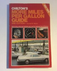 Chilton's 6908 More Miles Per Gallon Guide 2nd Edition Weiers 1980