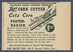 Lee's Corn Cutter Canning Vintage Magazine Ad 1946