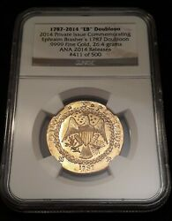 1787-2014 And039eband039 Brasher Doubloon .9999 Fine Gold Ngc Ana Release 411/500