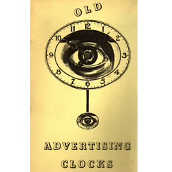 Old Advertising Clocks From The National Association Of Watch And Clock Colle...