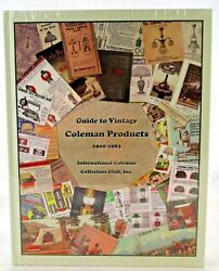 Guide To Vintage Coleman Products 1900-1983 Lanterns Collectors Guide Sealed New