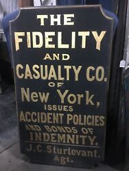 Museum Quality C1880 Fidelty Insurance Sign Ny Agent 60 X 33 X 2 Black And Gold