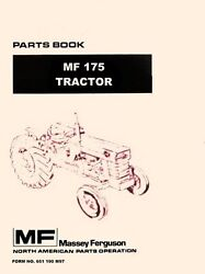 Massey Ferguson Mf-175 Mf175 Gas And Diesel Tractor Parts List Book Manual