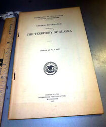 1927 General Information Book On The Territory Of Alaska Dept Of The Interior