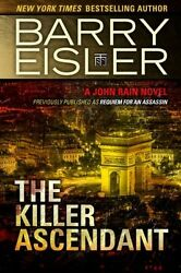 The Killer Ascendant (Previously Published as Requiem for an Assassin) (A John R
