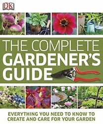 NEW The Complete Gardener's Guide by DK