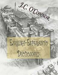 NEW English-Esperanto Dictionary by J. C. O'Connor