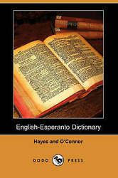 NEW English-Esperanto Dictionary (Dodo Press) (English and Esperanto Edition)