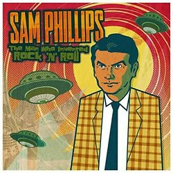 Sam Phillips - The Man Who Invented Rockand039nand039roll 3 Vinyl Lp New+