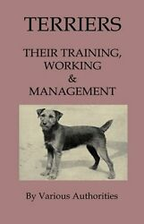 Terriers - Their Training Work & Management by Tony Read